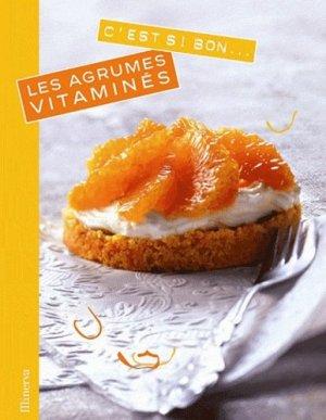 Les agrumes vitaminés - Minerva - 9782830711714 -