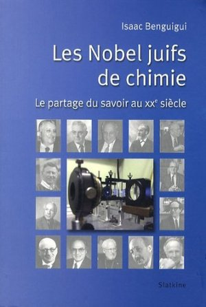 Les Nobel juifs de chimie - slatkine - 9782832104002 -