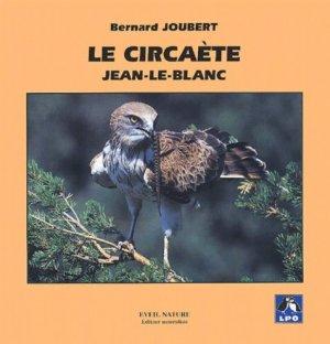 Le circaète Jean-le-Blanc - eveil nature - 9782840000297 -