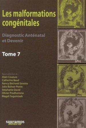 Les malformations congénitales - Diagnostic anténatal et devenir Tome 7 - sauramps medical - 9782840239086