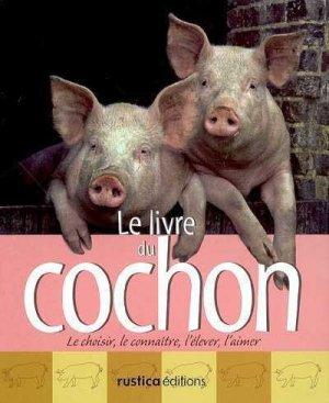 Le livre du cochon - rustica - 9782840387299 -