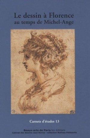 Le dessin à Florence au temps de Michel-Ange - ENSBA - 9782840562948 -