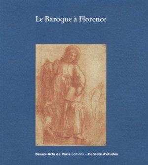 Le Baroque à Florence - ENSBA - 9782840564478 -
