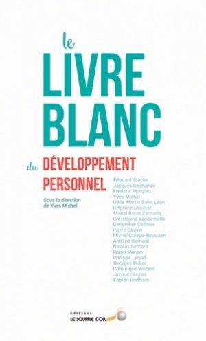 Le livre blanc du développement personnel - le souffle d'or - 9782840586166 -