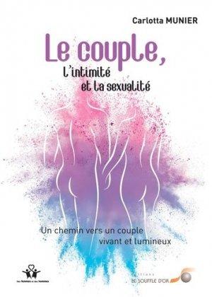Le couple, l'intimité et la sexualité  - Le Souffle d'Or - 9782840587057 -
