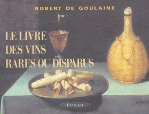Le Livre des vins rares ou disparus - bartillat - 9782841002856 -