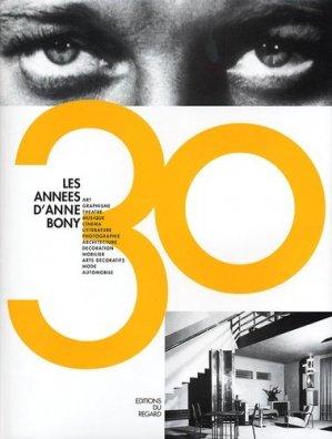 Les années 30 d'Anne Bony - Editions du Regard - 9782841051915 -