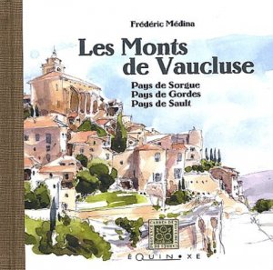 Les Monts de Vaucluse - equinoxe - 9782841353743 -