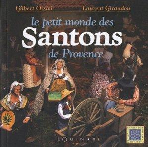 Le petit monde des Santons de Provence - equinoxe - 9782841357147 -