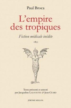 L'empire des tropiques - Editions Jérôme Millon - 9782841373888 -
