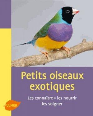 Les petits oiseaux exotiques - ulmer - 9782841385690 -