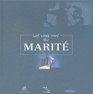 Les cinq vies du Marité - ancre de marine - 9782841411931 -