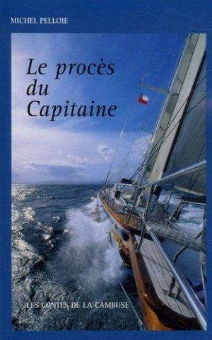 Le procès du Capitaine - ancre de marine - 9782841412044 -