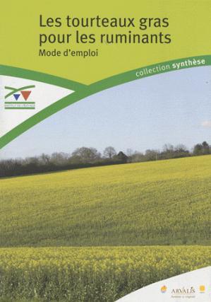 Les tourteaux gras pour les ruminants - technipel / institut de l'elevage - 9782841483433 -