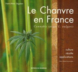 Le chanvre en France - rouergue editions - 9782841567133 -