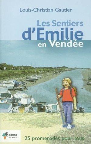 Les sentiers d'Émilie en Vendée - rando - 9782841821921 -