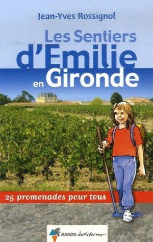 Les Sentiers d'Emilie en Gironde - rando - 9782841823314 -