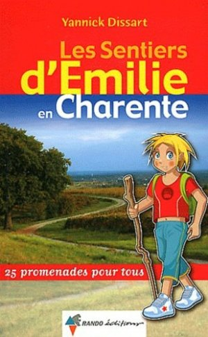 Les Sentiers d'Emilie en Charente - rando - 9782841824946 -