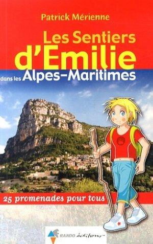 Les sentiers d'Émilie dans les Alpes-Maritimes - rando - 9782841825554 - https://fr.calameo.com/read/000015856c4be971dc1b8