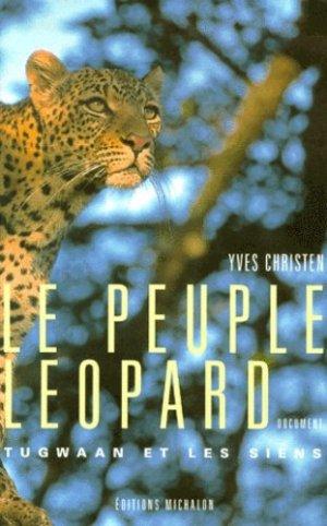 Le peuple léopard. Tugwaan et les siens - michalon - 9782841861286 -