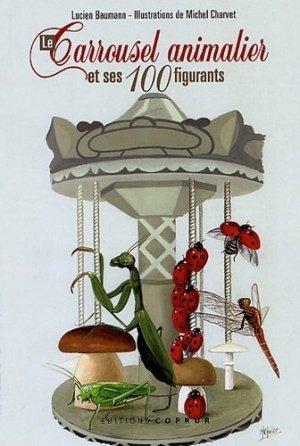 Le Carrousel animalier et ses 100 figurants - coprur - 9782842081508 -