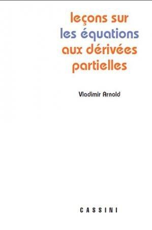 Leçons sur les équations aux dérivées partielles - cassini - 9782842250096 -