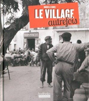 Le village autrefois - Hoëbeke - 9782842305031 -