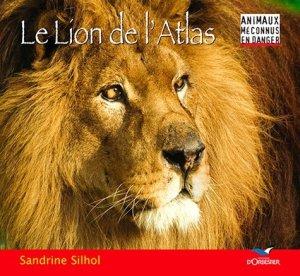 Le lion de l'Atlas - Editions d'Orbestier - 9782842381110 -