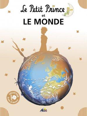 Le Petit Prince et le monde - Aedis - 9782842599614 -