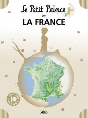 Le Petit Prince et la France - Aedis - 9782842599638 -