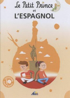 Le Petit Prince et l'espagnol - Aedis - 9782842599676 -
