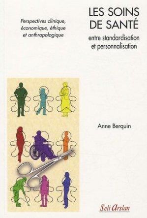 Les soins de santé entre standardisation et personnalisation - seli arslan - 9782842761516 -
