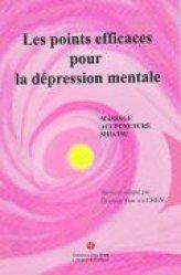 Les points efficaces pour la dépression mentale - you feng - 9782842797096