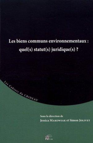 Les biens communs environnementaux : quel(s) statut(s) juridique(s)? - PULIM - 9782842877521 -