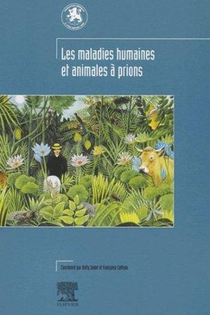 Les maladies humaines et animales à prions - elsevier / masson - 9782842993740 -