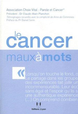 Le cancer maux à mots - josette lyon - 9782843192531 -