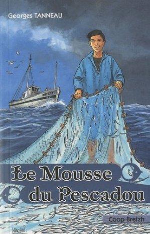 Le Mousse du Pescadou. La corde des plombs - Coop Breizh - 9782843464737 -
