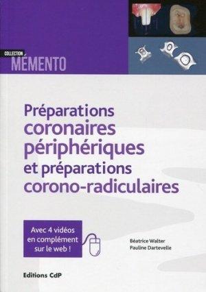 Les préparations coronaires périphériques et préparations corono-radiculaires - cdp - 9782843612633 -