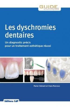Les dyschromies dentaires - cdp - 9782843614217