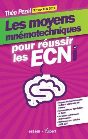 Les moyens mnémotechniques pour réussir les ECNI - estem / vuibert - 9782843718724 -
