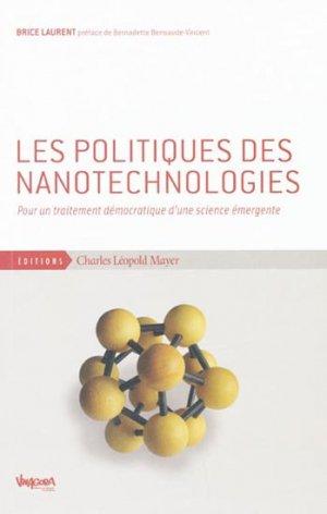 Les politiques des nanotechnologies - charles leopold mayer - 9782843771545 -