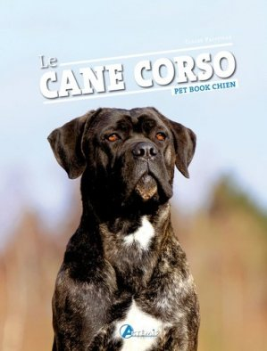 Le Cane corso - Artémis - 9782844162663 -