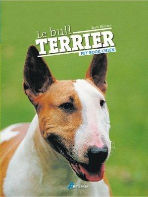 Le bull terrier - artemis - 9782844164117 -