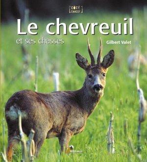 Le chevreuil et ses chasses - artemis - 9782844164667 -