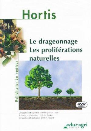 Le drageonnage - Les proliférations naturelles - educagri - 9782844442758 -