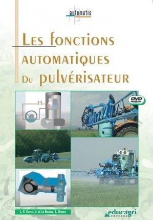 Les fonctions automatiques du pulvérisateur - educagri - 9782844443977 -