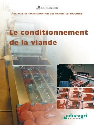 Le conditionnement de la viande - educagri - 9782844444189 -