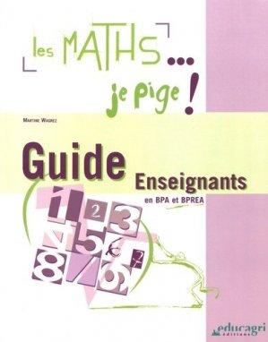 Les maths... je pige! Guide de l'enseignant - educagri - 9782844444509 -