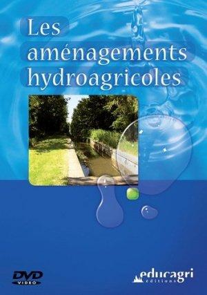 Les aménagements hydro-agricoles  - educagri - 9782844445230 -