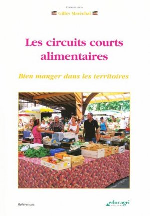 Les circuits courts alimentaires - educagri - 9782844447104 -